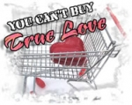 Cant Buy True Love